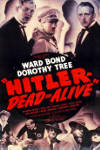 Watch Hitler Dead or Alive