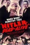 Watch Hitler Dead or Alive