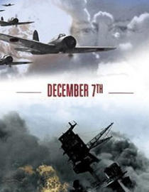 Watch December 7th - Pearl Harbor