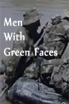 Watch Men With Green Faces