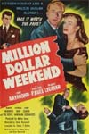Watch Million Dollar Weekend