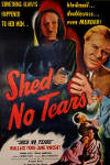 Watch Shed No Tears